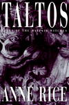 image of Taltos: Lives of the Mayfair Witches [Deckle Edge] [Hardcover]