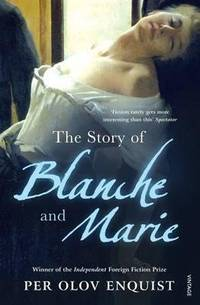 Story of Blanche and Marie (Blanche and Mary story)(Chinese Edition) by Per Olov Enquist - Paperback - from BookerStudy and Biblio.com