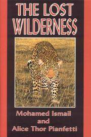 The Lost Wilderness:   Tales of East Africa