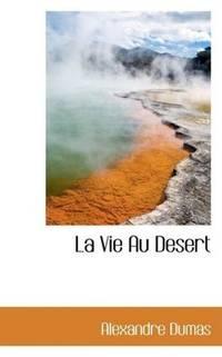 image of La Vie Au Desert (French Edition)