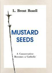 Mustard Seeds A Conservative Becomes A Catholic