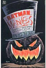 image of Batman: Madness : legends of the Dark Knight : a tale of Halloween in Gotham City - Special