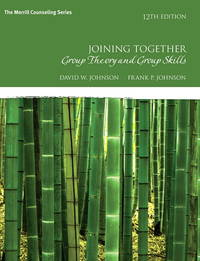 image of Joining Together: Group Theory and Group Skills (12th Edition) (The Merrill Counseling Series)