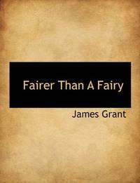 Fairer Than a Fairy