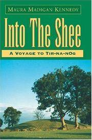 INTO THE SHEE: (A Voyage to Tir-na-nOg)