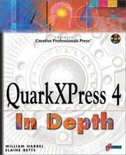 QuarkXPress 4 In Depth: The 'Must-Have' Guide for the Quark Prepress Printing Professional