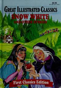 Great Illustrated Classics, Snow White and Other Stories