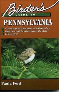 Birder's Guide to Pennsylvania (Birder's Guides)