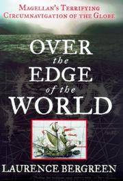 Over the Edge of the World : Magellan's Terrifying Circumnavigation of the Globe by  Laurence Bergreen - Hardcover - from Better World Books  (SKU: 4929830-6)