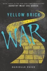Yellow Brick War (Dorothy Must Die)