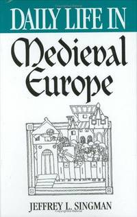 Daily Life in Medieval Europe
