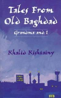 TALES FROM OLD BAGHDAD: Grandma and I