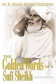 The Golden Words of a Sufi Sheikh