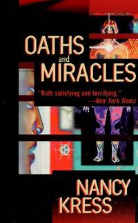 Oaths and Miracles by  Nancy Kress - Paperback - First Edition - 1997 - from Patricia Tucker (SKU: 001528)