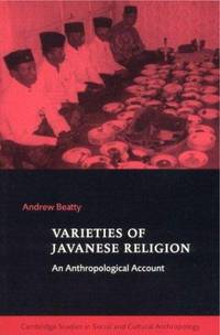 Varieties of Javanese Religion: An Anthropological Account