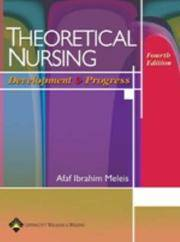 Theoretical Nursing: Development and Progress by  A. I Meleis - Hardcover - 2007 - from Anybook Ltd and Biblio.com