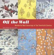 Off the Wall - Wonderful Wall Coverings of the Twentieth Century