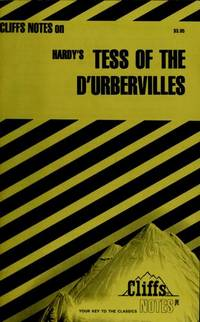 Cliff Notes on Hardy's TESS OF THE D'URBERVILLES