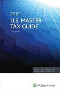 U.S. Master Tax Guide (2015)