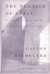 The Poetics of Space by Gaston Bachelard - Paperback - April 1994 - from The Book Nook and Biblio.com