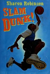Slam Dunk! by Robinson S - Paperback - 1900-01-01 - from Stories & Sequels (SKU: 190605-13)