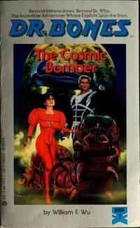 DR.Bones The Cosmic Bomber Book 2