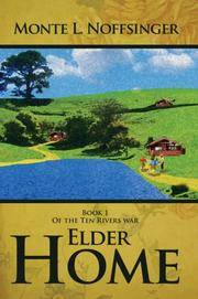 Elder Home: Book 1</br>Of the Ten Rivers war