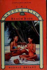 BEACH RIDE (Saddle Club #26) by  Bonnie Bryant - Paperback - 1993 - from Top Notch books (SKU: 320307W)