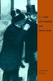 T. S. Eliot, Anti-Semitism, and Literary Form