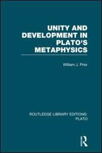 image of Unity and Development in Plato's Metaphysics