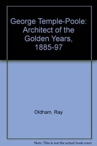 GEORGE TEMPLE - POOLE - Architect of the Golden Years 1885 - 1897 - Western Heritage Part 2  - -...