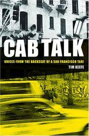 Cab Talk: Voices from the Backseat of a San Francisco Taxi (SIGNED)