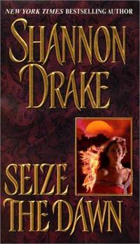 Seize the Dawn (Zebra Historical Romance)