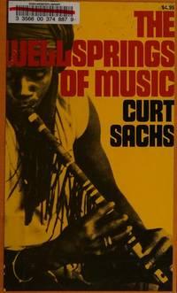 The Wellsprings of Music (a Da Capo Paperback)