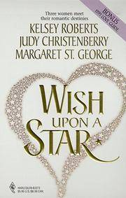 Wish Upon a Star: The Sky's the Limit/The Perfect Match/The Arrangement (Romance Collection) by  Margaret St George  Judy Christenberry - Paperback - from Discover Books (SKU: 3196214424)