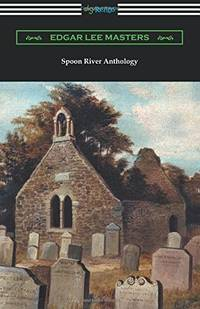 image of Spoon River Anthology (with an Introduction by May Swenson)