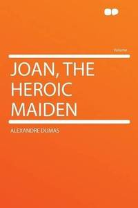 image of Joan, the Heroic Maiden