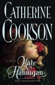 KATE HANNIGAN : A NOVEL (COOKSON, CATHERINE)