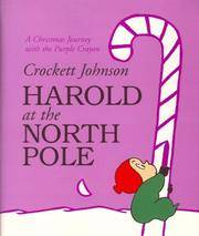 image of Harold at the North Pole: A Christmas Journey With the Purple Crayon
