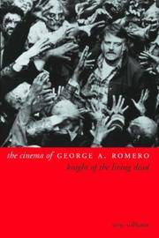The Cinema of George A. Romero: Knight of the Living Dead by  Tony Williams - Paperback - 2003 - from Defunct Books and Biblio.com