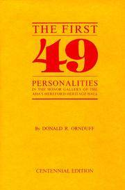 The First 49: Personalities in the Honor Gallery of the AHA'S Hereford  Heritage Hall