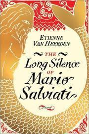 Long Silence of Mario Salviati