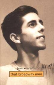 Jerome Robbins, That Broadway Man, That Ballet Man by  Christine Conrad - First Edition - 2000 - from Cinemage Books (SKU: 010055)