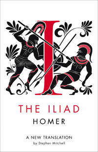 The Iliad: A New Translation
