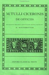 De Officiis (Oxford Classical Texts, Latin Edition) by  M. Winterbottom (Editor) Cicero - Hardcover - 1994-10-27 - from Ergodebooks and Biblio.com