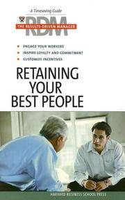 RDM: Retaining Your Best People