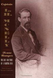 CAPT L H MCNELLY: TEXAS RANGER-C
