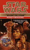 image of STAR WARS - Before The Storm (The Black Fleet Crisis - Book. 1)