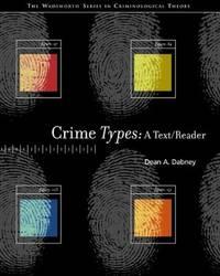 CRIME TYPES: A TEXT/READER.