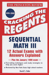 CRACKING THE REGENTS: SEQUENTIAL MATH III, 1999-2000 EDITION